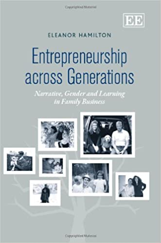 Book Entrepreneurship Across Generations: Narrative, Gender and Learning in Family Business