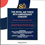 The Royal Air Force 80th Anniversary Concert