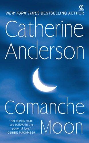Comanche Moon Catherine Anderson