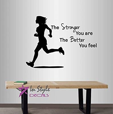 Wall Vinyl Decal Home Decor Art Sticker Silhouette The Stronger You Are,The Better You Feel Phrase Quote Lettering Running Run Girl Woman Sportsman Health Sports Fitness Gym Room Removable Stylish Mural Unique Design For Any Room Creative Design Logo Hous