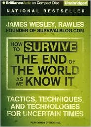 How to Survive the End of the World As We Know It Publisher: Brilliance Audio on CD Unabridged by