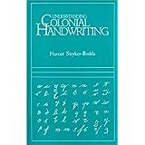 Understanding Colonial Handwriting