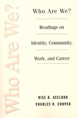 Who Are We?: Readings on Identity, Community, Work and Career