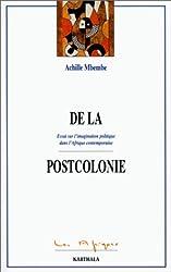 De la postcolonie: essai sur l'imagination politique dans l'Afrique contemporaine