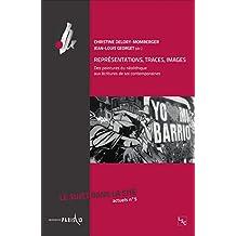 Représentation, traces, images: Des peintures du néolithique aux écritures de soi contemporaines - Le sujet dans la Cité - Actuels n°5