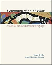 Communicating at Work: Principles and Practices for Business and the Professions, with Free Student CD-ROM