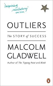 Outliers by Malcolm Gladwell (2009-06-01)
