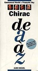 Chirac de A à Z: [dictionnaire critique et impertinent]