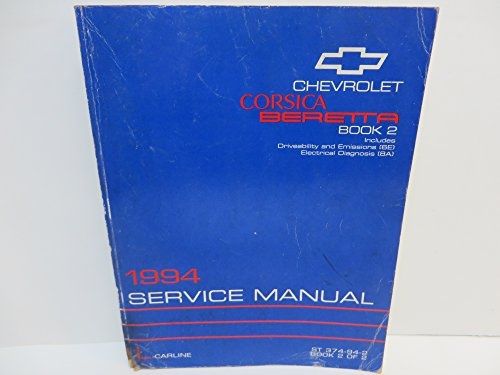 1994 Chevrolet Corsica / Beretta Service Manual -- Book 2 ONLY (Includes Driveability & Emisions [6E] ; Electrical Diagnosis [8A]