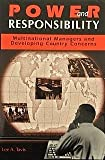 Power and Responsibility : Multinational Managers and Developing Country Concerns, Tavis, Lee A., 0268038120