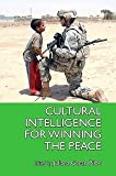 Cultural Intelligence for Winning the Peace, Juliana Geran Pilon, 0615387020