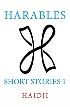 Harables: Short Stories 1 (English Edition) por [Haidji]