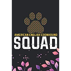 American English Coonhound Squad: Cool American English Coonhound Dog Journal Notebook - Funny American English Coonhound Dog Notebook - American English Coonhound Owner Gifts. 6 x 9 in 120 pages 2