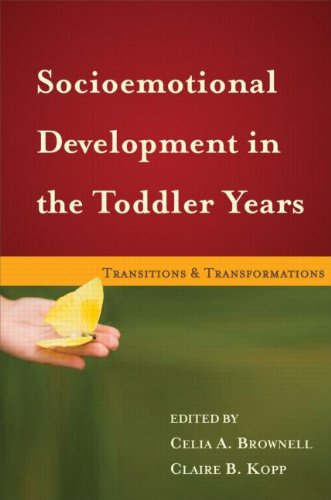 Socioemotional Development in the Toddler Years: Transitions and Transformations