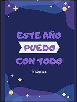 Agenda 2019-2020: ESTE AÑO PUEDO CON TODO (Spanish ...