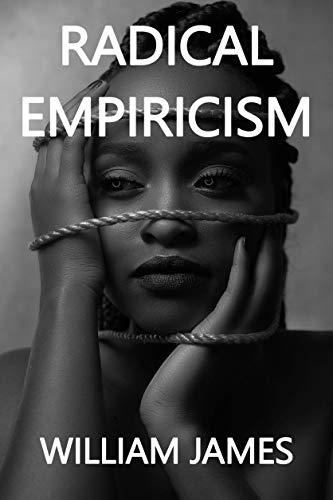 Essays in radical empiricism william james