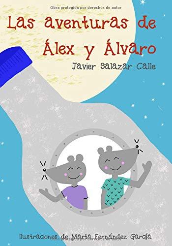 Las aventuras de Álex y Álvaro por Javier Salazar Calle