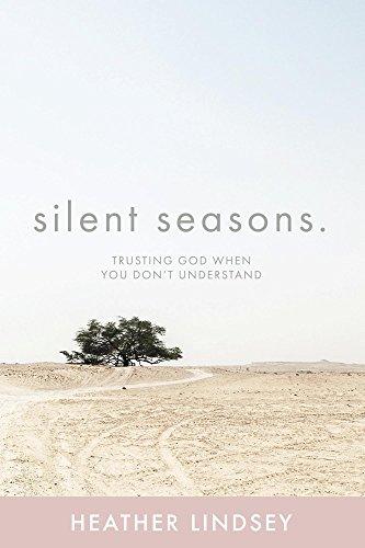 !LINK! Silent Seasons: Trusting God When You Don't Understand. empresas alright beauty Article Powered range 41Z5rhT0CzL