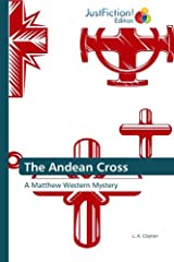 The Andean Cross Kindle Edition