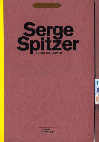 Read Online Serge Spitzer: Round the Corner ebook