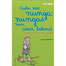 JOURNAL INTIME DE GEORGIA NICOLSON T.03 (LE) : ENTRE MES NUNGA-NUNGAS MON COEUR BALANCE