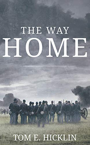 The Way Home (Galloway Book 2) by [Hicklin, Tom E.]
