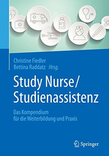 Study Nurse / Studienassistenz: Das Kompendium für die Weiterbildung und Praxis (German Edition) Pdf