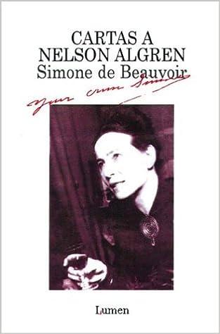Cartas a nelson algren: Amazon.es: Simone de Beauvoir: Libros
