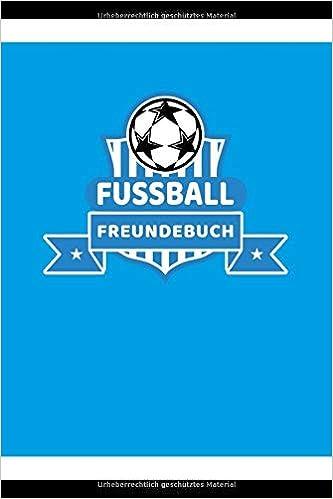 Fussball Freundebuch Freundschaftsbuch Poesiealbum