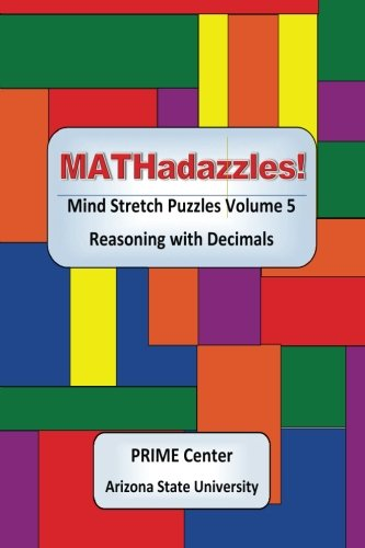 MATHadazzles Mind Stretch Puzzles: Reasoning with Decimals Volume 5