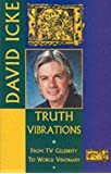 Truth Vibrations: From TV Celebrity to World Visionary
