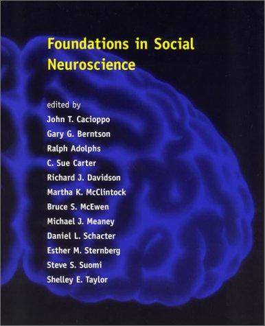 Foundations in Social Neuroscience (Social Neuroscience)