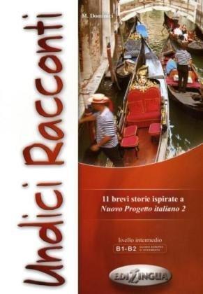 Nuovo Progetto Italiano: Undici Racconti (Level B1-B2) by Marco Dominici (2008-12-03)