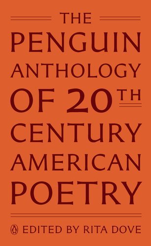 The Penguin Anthology of Twentieth-Century American Poetry [Hardcover] [2011] (Author) Rita Dove