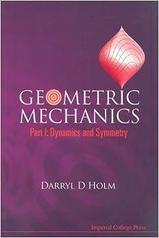 Como Descargar De Mejortorrent Geometric Mechanics, Part I: Dynamics And Symmetry: Dynamics And Symmetry Pt. I De PDF