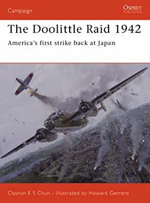 The Doolittle Raid 1942: America's first strike back at Japan (Campaign)