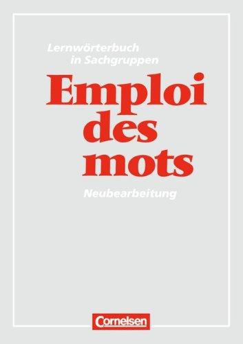 Emploi des mots, Lernwörterbuch in Sachgruppen