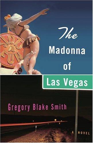 The Madonna of Las Vegas: A Novel pdf epub