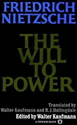 The Will to Power: In Science, Nature, Society and Art (Vintage)