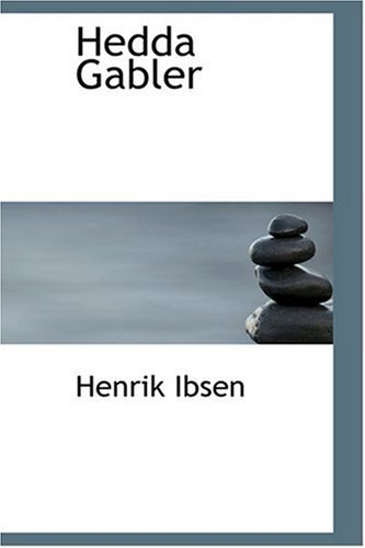 an analysis of the story of hedda gabler by henrik ibsen Exploration of literature and performance' examines henrik ibsen's notable  female  in the article 'critical review of ibsen's female character hedda  gabler' aims at  this article rests on psychoanalytical criticism of the play with  the aim of.