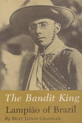 Read Online Bandit King: Lampiao of Brazil pdf epub
