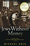 img - for Jews Without Money book / textbook / text book