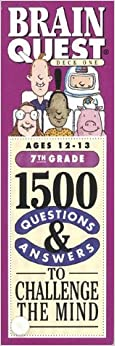 ^PORTABLE^ Brain Quest: 1500 Questions & Answers To Challenge The Mind: 7th Grade: Ages 12-13: Deck One & Deck Two. Adobe Guardia Products carbon equipo