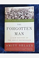 The Forgotten Man : A New History of the Great Depression by Amity Shlaes (2008… Hardcover