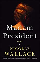 """Take """"a breezy romp through the corridors of power town"""" (USA TODAY) with co-host of The View and former White House Communications director Nicolle Wallace in her electrifying insider novel of three powerful women on a day that will change t..."""