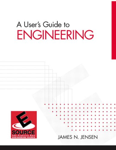 A User's Guide to Engineering