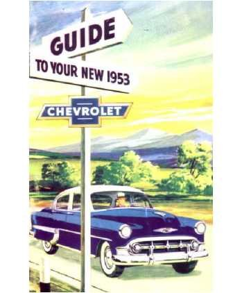 1953 CHEVROLET PASSENGER CARS OWNERS INSTRUCTION & OPERATING MANUAL - USERS GUIDE by GM CHEVROLET CHEVY (Image #1)