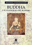 Buddha y el evangelio del budismo (Orientalia)