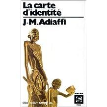 CARTE D'IDENTIT (LA)