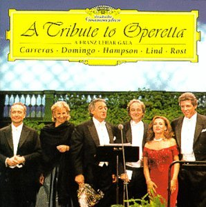 A Tribute to Operetta - A Franz Lehár Gala / Carreras, Domingo, Hampson, Lind, Rost by Polygram Records